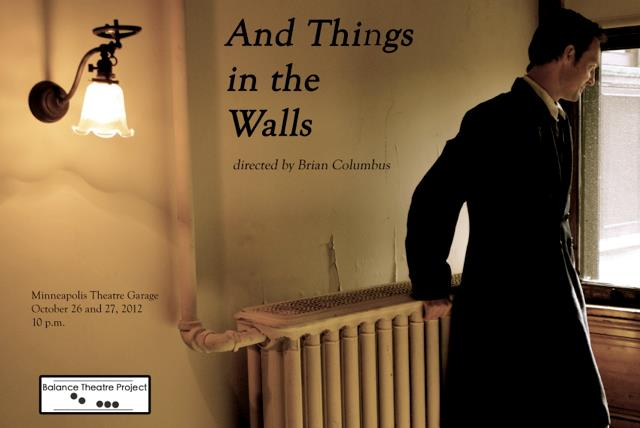 And Things in the Walls